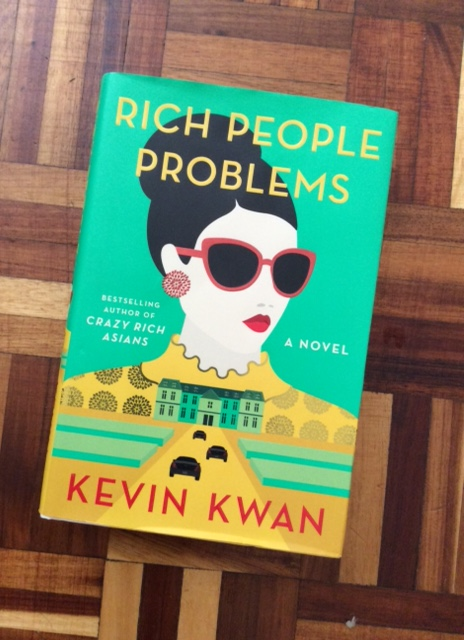 Photograph of Rich People Problems by Kevin Kwan.