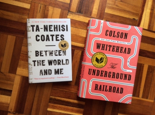 Photograph of Between the World and Me by Ta-Nehisi Coates and The Underground Railroad by Colson Whitehead.