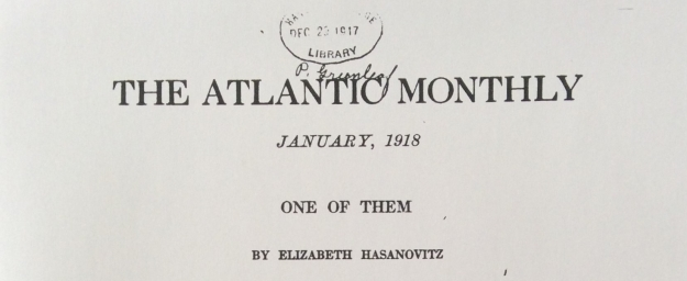 Headline, One of Them, Elizabeth Hasanovitz, Atlantic, January 1918.