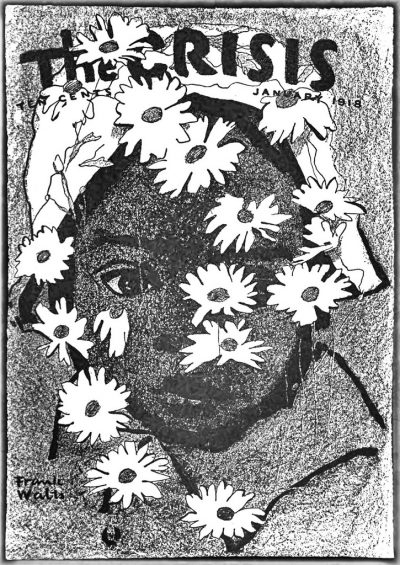 January 1918 The Crisis cover, black and white drawing of African-American woman with daisies in front of her face.