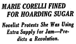 New York Times headline, Marie Corelli Fined for Hoarding Sugar.