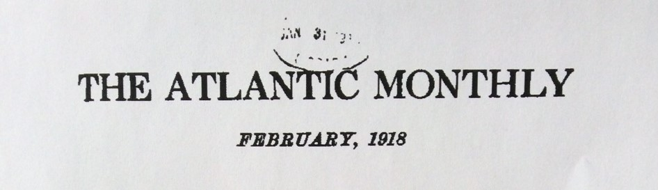 Banner, The Atlantic Monthly, February, 1918.