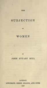 Title page, The Subjection of Women by John Stuart Mill