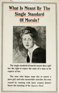 Poster with caption What is Meant by the Single Standard of Morals?