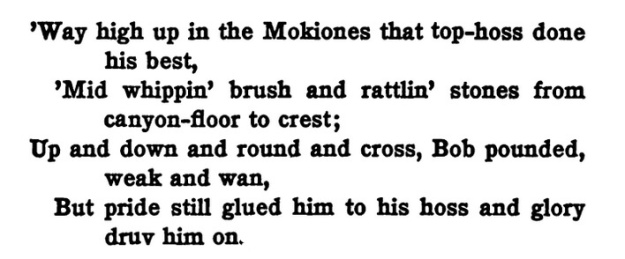 Text beginning, 'Way high up in the Mokiones that top-hoss done his best.