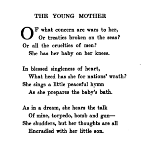 Text of poem The Young Mother, beginning, Of what concern are wars to her, or treaties broken on the seas?