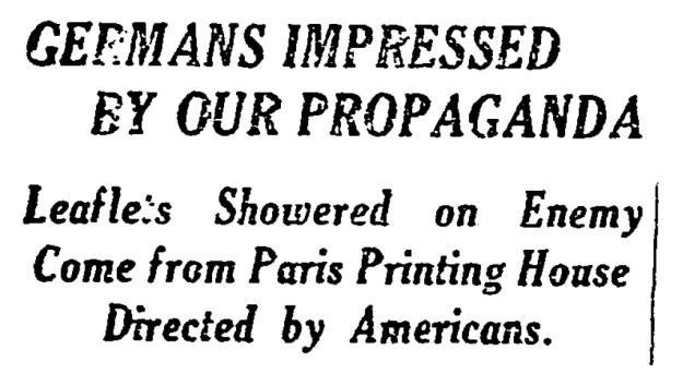 New York Times headline beginning Germans Impressed by our Propaganda, November 9, 1918.
