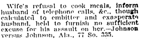 December 16, 1918 New York Times item about judge ruling that wife's refusal to cook meals does not justify assault.