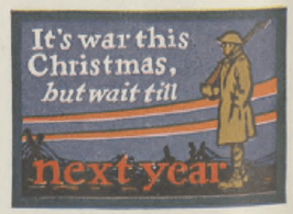 Sticker reading It's war this Christmas, but wait till next year.