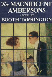 Cover of The Magnificent Ambersons by Booth Tarkington, first edition, 1918. Man and woman seen through window.