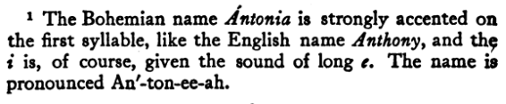 Footnote from My Antonia explaining that the name Antonia is accented on the first syllable.