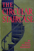 Cover, The Circular Staircase by Mary Roberts Rinehart.
