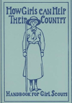 How Girls Can Help Their Country, Girl Scout handbook, cover, 1916.