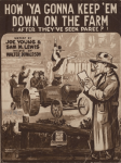How Ya Gonna Keep 'em Down on the Farm (After They've Seen Paree) sheet music, 1919.