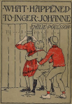 Cover of What Happened to Inger Johanne by Dikken Zwilgmeyer.