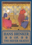 Cover of Hans Brinker or the Silver Skates, illustrated by Maginel Wright Enright.
