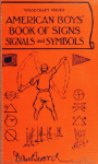 Cover, American Boys' Book of Signs, Signals and Symbols, by Daniel Beard.