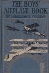 Cover, The Boys' Airplane Book, A. Frederick Collins.