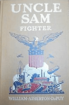 Cover, Uncle Sam: Fighter, William Atherton DuPuy.