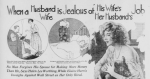 Headline, When a Husand is Jealous of His Wife's Job, 1922.