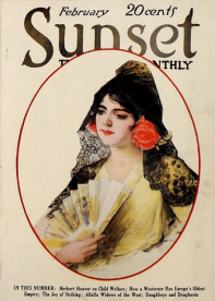 Sunset magazine cover, February 1920, woman in traditional Spanish-Mexican dress.