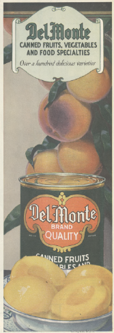 Del Monte canned peaches ad, Ladies' Home Journal, 1920.