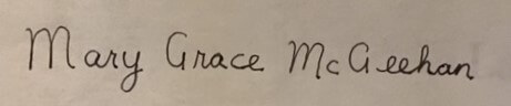"""Signature """"Mary Grace McGeehan"""" in library hand."""