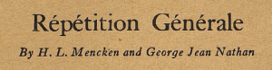 Smart Set headline, Repetition Generale, H.L. Mencken and George Jean Nathan, July 1920.