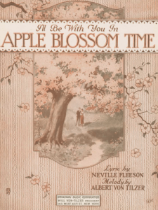 Sheet music, I'll Be With You in Apple Blossom Time, man and woman walking past apple tree, 1920.