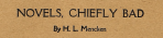 "Headline ""Novels, Chiefly Bad,"" H.L. Mencken, Smart Set, August 1919"