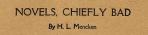 "Headline ""Novels, Chiefly Bad,"" H.L. Mencken, Smart Set, August 1919"