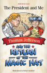 Thomas Jefferson and the Return of the Magic Hat, by Deborah Kalb