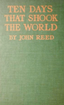 Ten Days that Shook the World by John Reed, 1st edition cover, 1919.