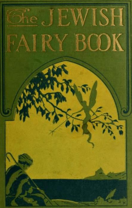 The Jewish Fairy book, 1920, cover.