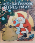 Cover of The Night Before Christmas, illustrated by Nyce, 1920, Santa with toys.